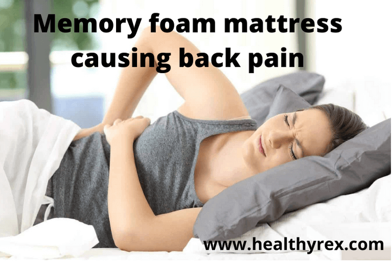 Can memory form mattress cause backpain