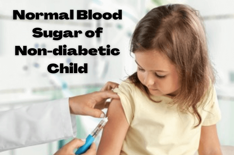 Normal Blood Sugar of Non-diabetic Child