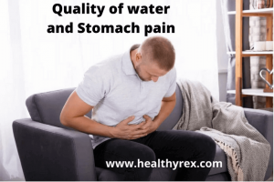 Quality of water and Stomach pain