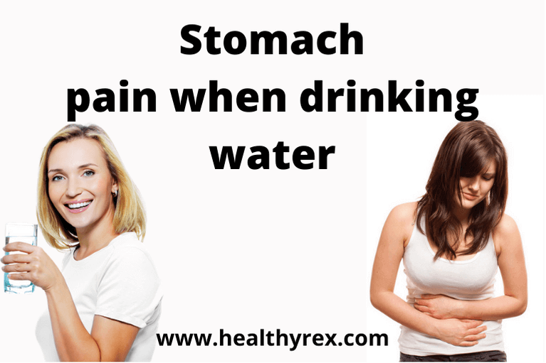 Stomach Pain When Drinking Water