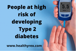 high risk of type 2 diabetes